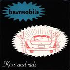 Bratmobile - Kiss And Ride