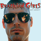 Brazilian Girls - Lazy Lover e.p.