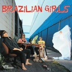 Brazilian Girls - s/t