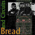 Bread And Circuits - s/t
