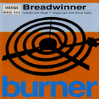 Breadwinner - Burner
