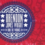 Brendon James Wright And The Wrongs - s/t