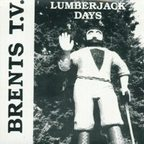 Brents T.V. - Lumberjack Days