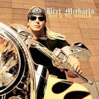 Bret Michaels - Rock My World