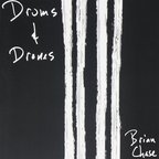 Brian Chase - Drums & Drones