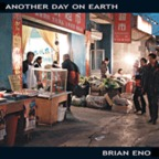 Brian Eno - Another Day On Earth