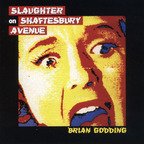Brian Godding - Slaughter On Shaftesbury Avenue