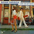 Brian Parrish - Love On My Mind