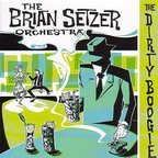 Brian Setzer Orchestra - The Dirty Boogie