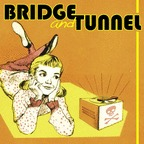 Bridge And Tunnel - s/t