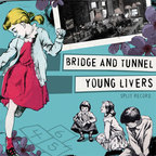 Bridge And Tunnel - Young Livers