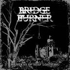 Bridge Burner - Mantras Of Self Loathing