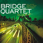 Bridge Quartet - Night