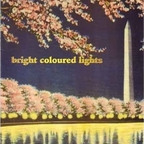 Bright Coloured Lights - Open Your Eyes
