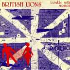 British Lions - Trouble With Women