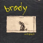 Brody - Worth Dying For