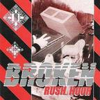 Broken - Rush Hour
