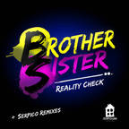 Brother Sister - Reality Check