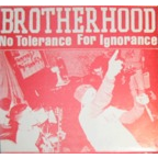 Brotherhood (US 2) - No Tolerance For Ignorance