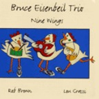 Bruce Eisenbeil Trio - Nine Wings