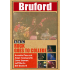 Bruford - Rock Goes To College
