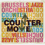 Brussels Jazz Orchestra - Counter Move