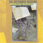 Brussels Jazz Orchestra - The September Sessions