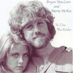 Bryan MacLean - No One Was Kinder