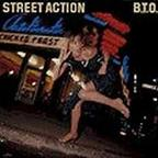B.T.O. - Street Action
