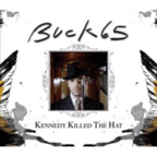 Buck 65 - Kennedy Killed The Hat