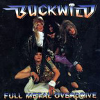 Buck Wild - Full Metal Overdrive