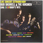 Bud Dashiell & The Kinsmen - Live Concert Extraordinary · Bud Dashiell & The Kinsmen Sing Everybody's Hits