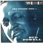 Bud Powell - The Lonely One...