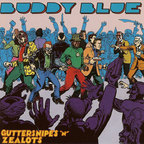 Buddy Blue - Guttersnipes 'N' Zealots