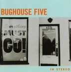Bughouse Five - Everything Must Go!
