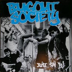 Bugout Society - Just Say Yo!