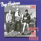 Bugs Henderson And The Shuffle Kings - That's The Truth