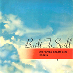 Built To Spill - Distopian Dream Girl