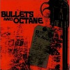 Bullets And Octane - The Revelry