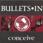 Bullets*In - Conceive