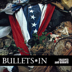 Bullets*In - Trashed And Burned