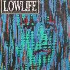 Bundle Of Hiss - Lowlife · The Seattle Underground Rock Album