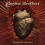 Burden Brothers - Buried In Your Black Heart