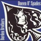 Burden Brothers - Queen O' Spades