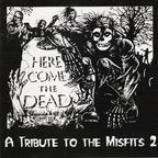 Burden - Here Come The Dead · A Tribute To The Misfits 2