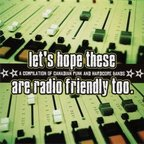 Burden - Let's Hope These Are Radio Friendly Too.