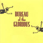 Bureau Of The Glorious - s/t