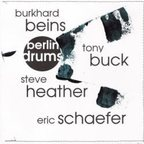 Burkhard Beins - Berlin Drums And Percussions · 4 Solos