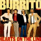 Burrito Brothers - Hearts On The Line