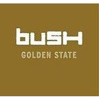 Bush (UK) - Golden State